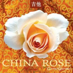 China Rose (Guitar Garden)